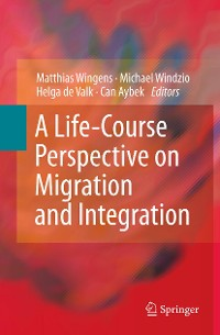 Cover A Life-Course Perspective on Migration and Integration