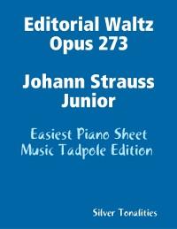 Cover Editorial Waltz Opus 273 Johann Strauss Junior - Easiest Piano Sheet Music Tadpole Edition