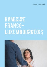 Cover Homicide Franco-Luxembourgeois