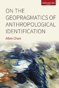 Cover On the Geopragmatics of Anthropological Identification