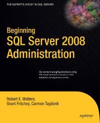 Cover Beginning SQL Server 2008 Administration