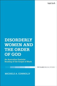 Cover Disorderly Women and the Order of God