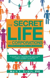 Cover The Secret Life of Corporations