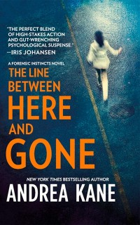 Cover Line Between Here and Gone (Forensic Instincts, Book 2)