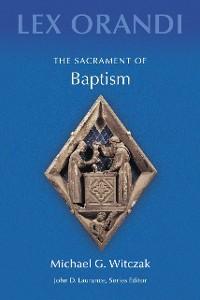 Cover The Sacrament of Baptism