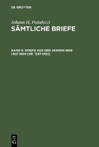 Cover Briefe aus den Jahren 1808 und 1809 (Nr. 1337-1852)