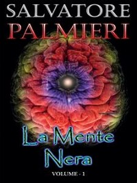 Cover La Mente Nera - (volume 1°)