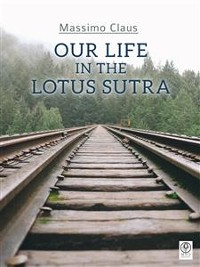 Cover Our life in the Lotus Sutra