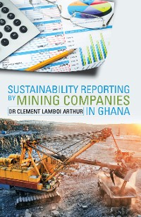 Cover Sustainability Reporting by Mining Companies in Ghana