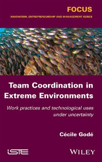 Cover Team Coordination in Extreme Environments