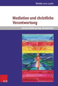 Cover Mediation und christliche Verantwortung