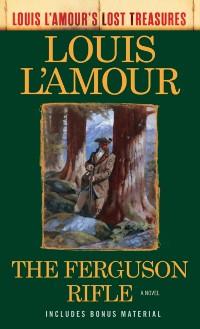 Cover Ferguson Rifle (Louis L'Amour's Lost Treasures)