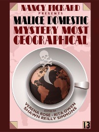 Cover Nancy Pickard Presents Malice Domestic 13: Mystery Most Geographical