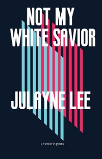 Cover Not My White Savior