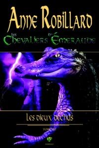 Cover Les Chevaliers d'Emeraude 08 : Les Dieux dechus