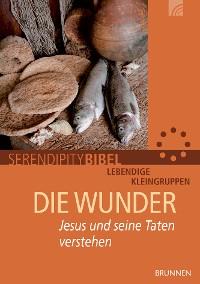 Cover Serendipity: Die Wunder