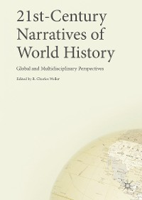 Cover 21st-Century Narratives of World History