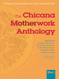 Cover The Chicana Motherwork Anthology
