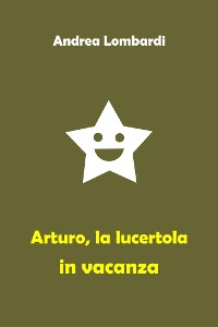 Cover Arturo, la lucertola in vacanza
