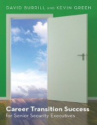 Cover Career Transition Success: For Senior Security Executives