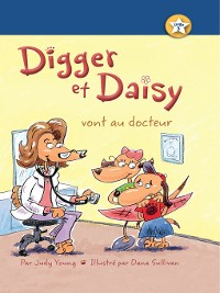 Cover Digger et Daisy vont au docteur (Digger and Daisy Go to the Doctor)