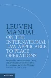 Cover Leuven Manual on the International Law Applicable to Peace Operations