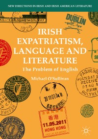 Cover Irish Expatriatism, Language and Literature