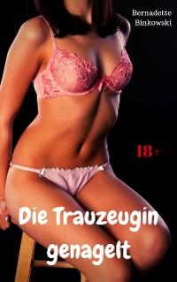 Cover Die Trauzeugin genagelt