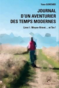 Cover Journal d'un aventurier des temps modernes - Livre I