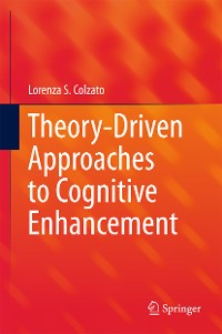 Cover Theory-Driven Approaches to Cognitive Enhancement
