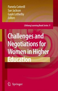 Cover Challenges and Negotiations for Women in Higher Education