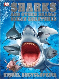 Cover Sharks and Other Deadly Ocean Creatures