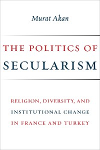 Cover The Politics of Secularism