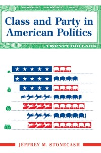 Cover Class And Party In American Politics