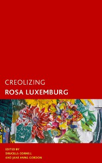 Cover Creolizing Rosa Luxemburg