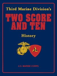 Cover Third Marine Division's Two Score and Ten History