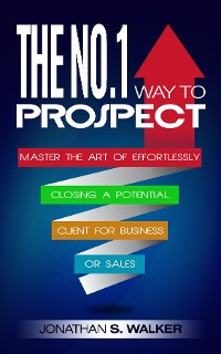 Cover The No.1 Way to Prospect
