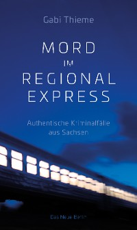Cover Mord im Regionalexpress