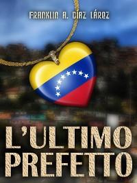 Cover L'Ultimo Prefetto