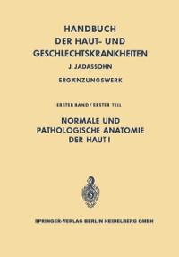 Cover Normale und pathologische Anatomie der Haut I