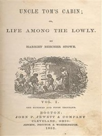 Cover Uncle Tom's Cabin: Or, Life Among the Lowly