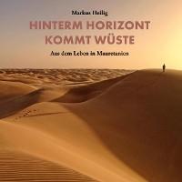 Cover Hinterm Horizont kommt Wüste