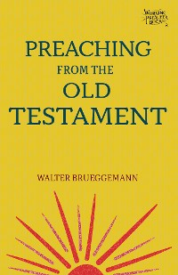 Cover Preaching from the Old Testament