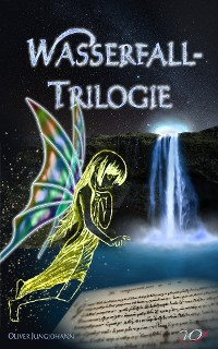 Cover Wasserfall-Trilogie