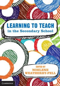 Cover Learning to Teach in the Secondary School