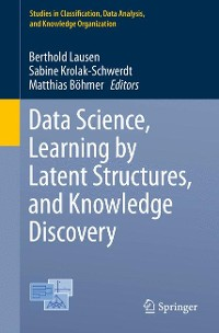 Cover Data Science, Learning by Latent Structures, and Knowledge Discovery