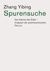 Cover Spurensuche: Von Adorno bis Žižek