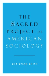 Cover Sacred Project of American Sociology
