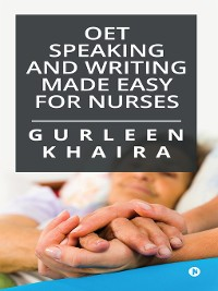 Cover OET Speaking and Writing Made Easy for Nurses
