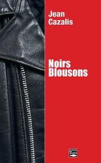 Cover Noirs Blousons